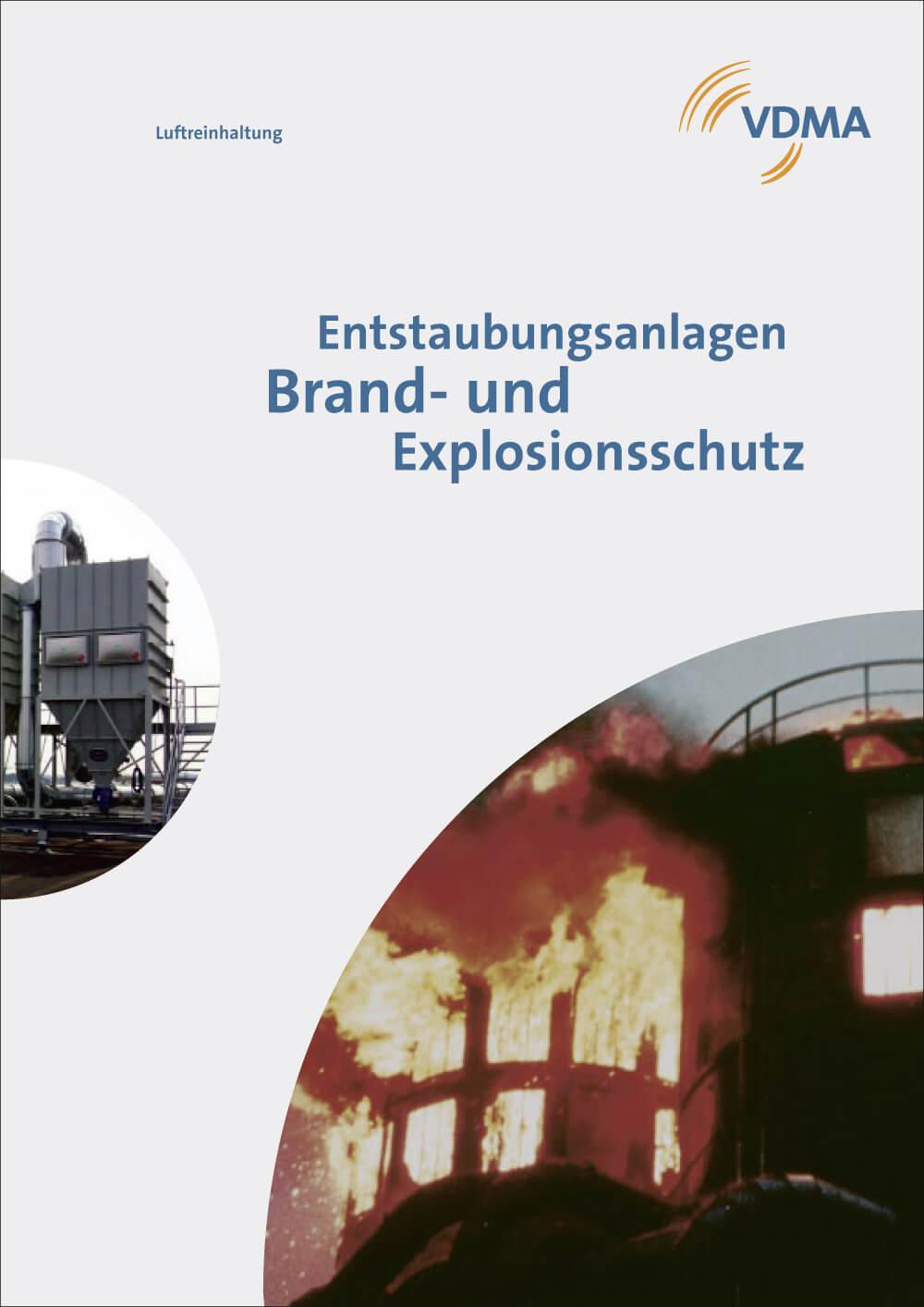 VDMA: Entstaubungsanlagen - Brand und Explosionsschutz